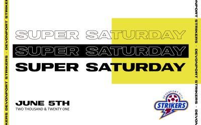 Devonport Striker's Super Saturday