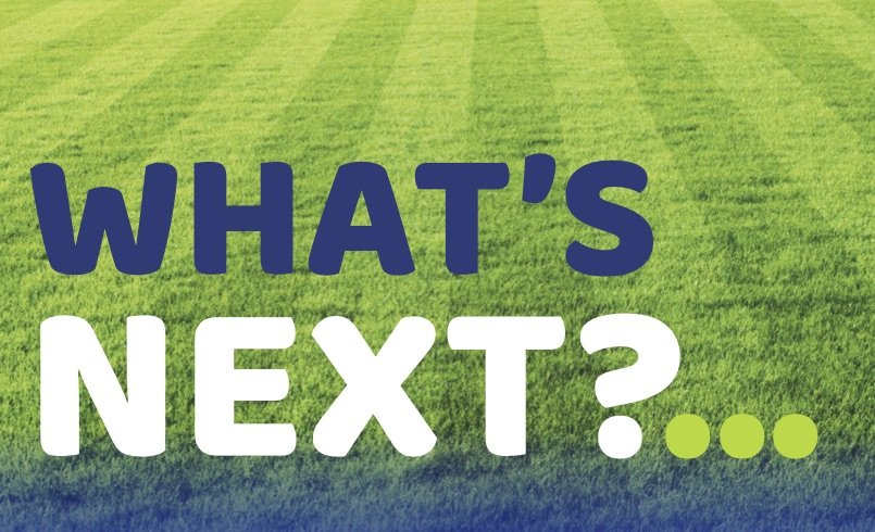 What's Next?…
